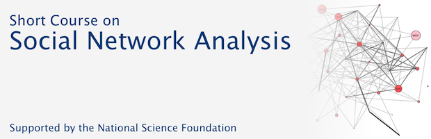 Short Course on Social Network Analysis