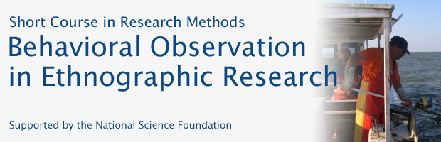 Behavioral Observation in Ethnographic Research